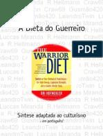 A Dieta Do Guerreiro - Síntese Adaptada Ao Culturismo
