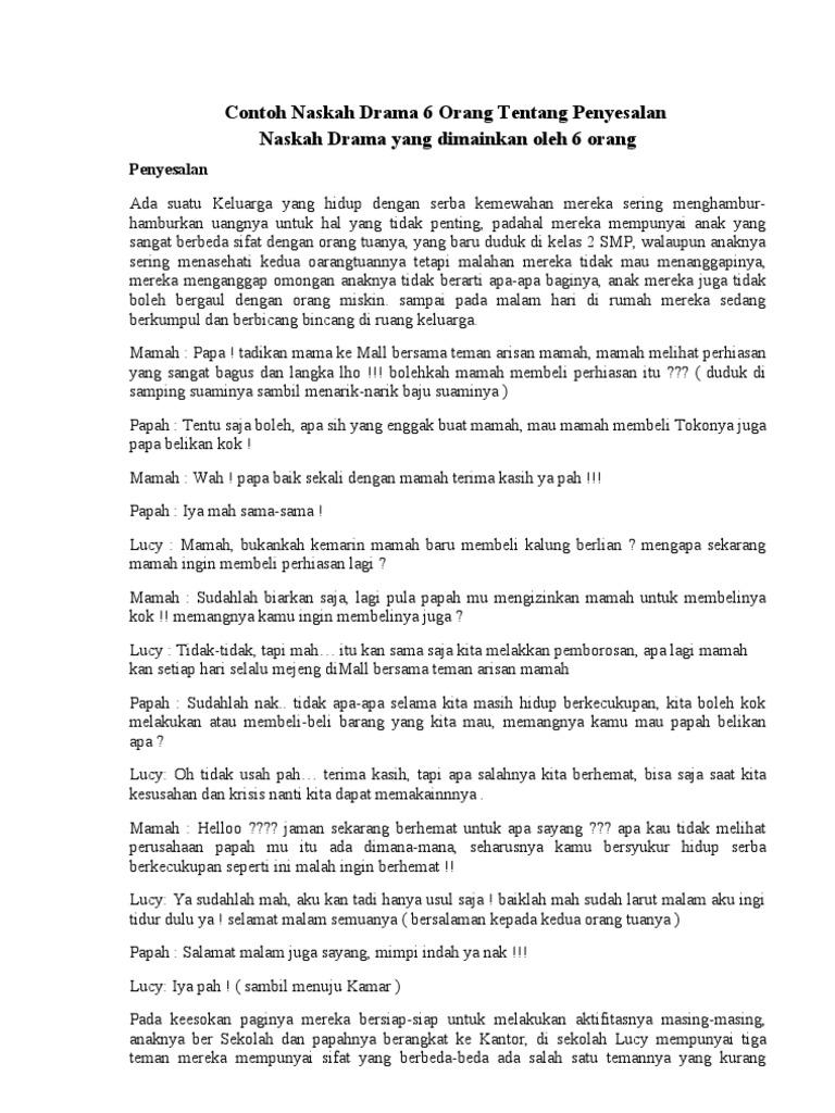 Contoh Naskah Drama 6 Orang Tentang Penyesalan