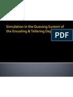 Simulation of Queuing Presentation