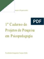 1º Caderno de Projetos de Pesquisa em Psicopedagogia