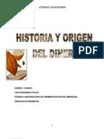 Historia y Origen Del Dinero