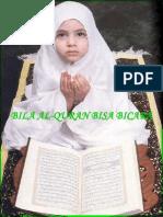 Bila Al-quran Bisa Bicara