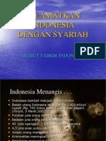 Selamatkan Indonesia Dengan Syariah