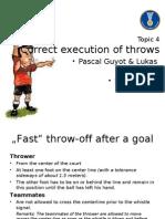 06 Correct Execution of Throws