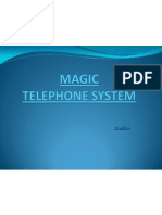 Magice Telephone System