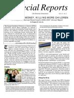 Making More Money, Killing More Children (Antichoice Propaganda)