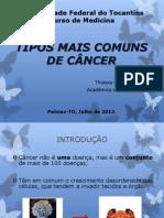 Tipos mais comuns de câncer