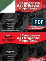 I Congresso das Brigadas Populares 2012 . Cartaz