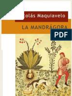 Maquiavelo Nicolas - La Mandragora (Teatro)