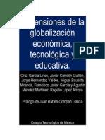 Dimensiones de la globalización económica, tecnológica y educativa