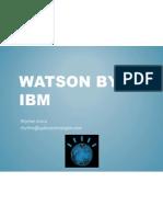 Watson by IBM