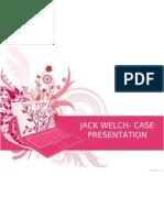 Jack Welch- Case Presentation