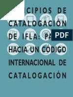 Principios de Catalogación de IFLA_Pasos hacia un código internacional de catalogación