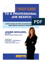 Fast Track Guide to a Professional Job Search Expert Advice on How to Acquire Executive Jobs