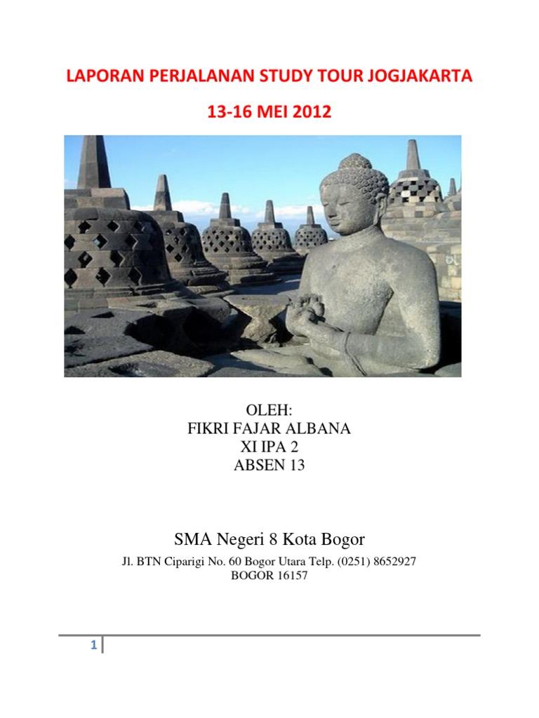 Laporan Perjalanan Study Tour Jogjakarta Fikri Fajar