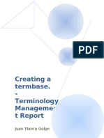 Creating a termbase. Terminology Management Report
