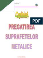 Pregatirea suprafetelor metalice