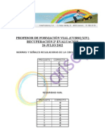 Profesor Formación Vial  - CORRECTOR SEGUNDA EVALUACIÓN RECUPERACIÓN 26 JULIO 2012