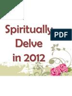 Spiritually Delve in 2012
