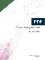 Saiba Mais Sobre Marketing Olfativo