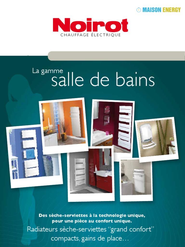 catalogue sche serviettes noirot - Radiateur Salle De Bain Noirot