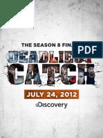 Deadliest Catch Season Finale Poster 2011 Red & Opies