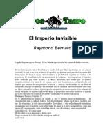Bernard, Raymond - El Imperio Invisible.doc