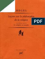 HEGEL Leçons sur la Philosophie de la Religion Berlin 1821 1831 Volume 3 LA RELIGION ACCOMPLIE Pierre Garniron Paris 2004