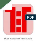 1-K-TALLER DE EDUCACIÓN Y TECNOLOGÍAS