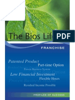 The Bios Life Franchise