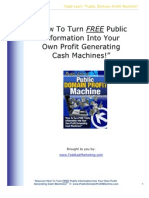 Public Domain Profit Machine