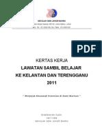 Kertas Kerja Lawatan Ke Kelantan Dan Terengganu