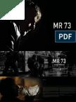 MR73 Press Kit 2008