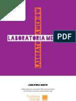 Laboratoria mediów