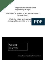 Night Shots