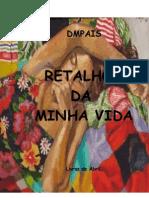 RETALHOS DA MINHA VIDA