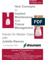 New Concepts in Implant Maintenance and Tissue Management - Hands On Master Class with Juliette Reeves