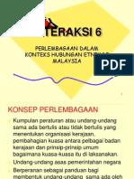 Interaksi 6-Perlembagaan Dalam Konteks Hubungan Etnik Di Malaysia