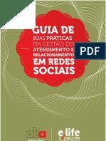 Guia de Boas Praticas Em Gestao Do Atendimento e Relacionamento Em Redes Sociais
