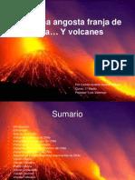 Chile, Una Angosta Franja de Tierra... Y Volcanes