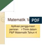 Aplikasi Penggunaan Perisian I-Think Dalam Matematik Sekolah Rendah