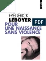 Frederick Leboyer - Pour Une Naissance Sans Violence (Medecine.sante.accouchement.maternite)