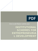 Institutional Schemes for Entrepreneurial Development