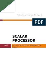 Scalar Processor Report