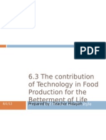 6.3 The contribution of Technology in Food Production for the Betterment of Life.pptx