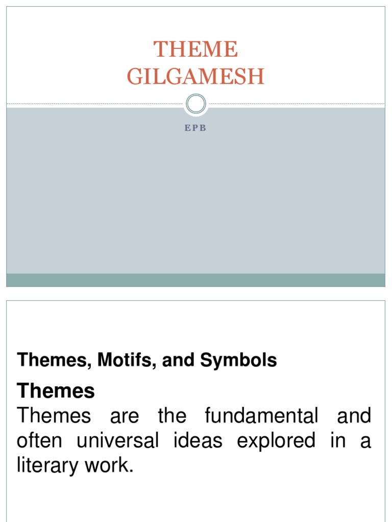 what is the theme of gilgamesh