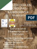 Honduras, Inventario y Expediciones
