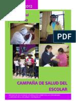 Informe de la 1 Campaña de Salud Escolar