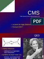 Le Boson de Higgs - Theorie Et Experience (CMS)
