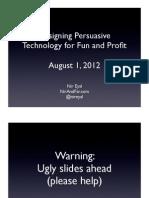 Designing Behavior for Fun and Profit